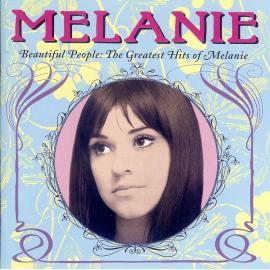 Beautiful People: The Greatest Hits Of Melanie - Melanie