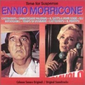 TIME FOR SUSPENSE - ENNIO MORRICONE