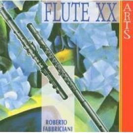 FLUTE 20TH CENTURY - ROBERTO FABBRICIANI
