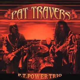 P.T. Power Trio - Pat Travers