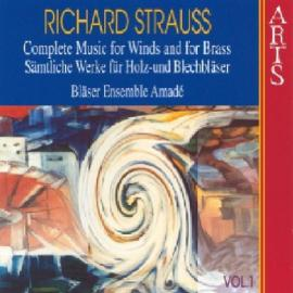 Complete Music For Winds And Brass - Vol. 1 - Richard Strauss