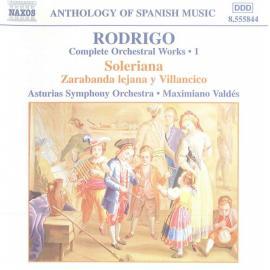 Complete Orchestral Works 1: Soleriana / Zarabanda Lejana Y Villacico - Joaquín Rodrigo