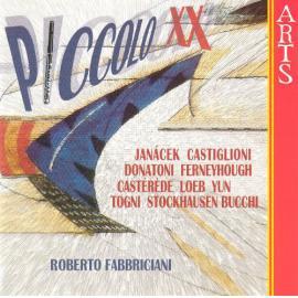 Piccolo XX - Ottavino XX° Secolo - Roberto Fabbriciani