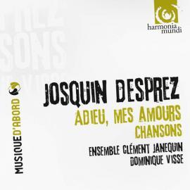 Adieu, Mes Amours; Chansons - Josquin Des Prés