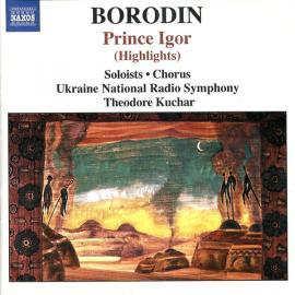 Prince Igor (Highlights) - Alexander Borodin