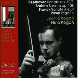 Beethoven, Brahms, Ravel, Franck / Leonid And Nina Kogan - Leonid Kogan