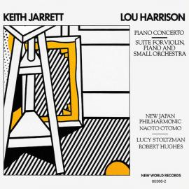Works By Lou Harrison: Piano Concerto - Suite For Violin, Piano And Small Orchestra - Keith Jarrett
