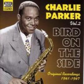 BIRD ON THE SIDE 2 - CHARLIE PARKER