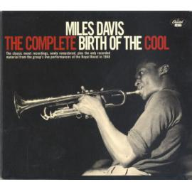 The Complete Birth Of The Cool - Miles Davis