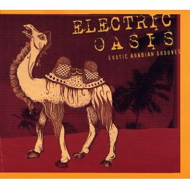 Electric Oasis: Exotic Arabian Grooves - Various Production