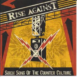 Siren Song Of The Counter Culture - Rise Against