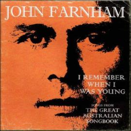 I Remember When I Was Young (Songs From The Great Australian Songbook) - John Farnham