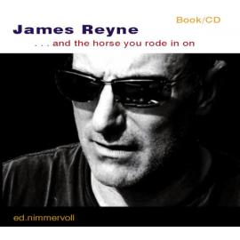 ... And The Horse You Rode In On - James Reyne