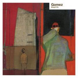 Bring It On - Gomez