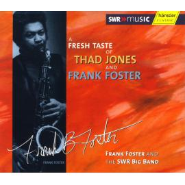 A Fresh Taste Of Thad Jones And Frank Foster - Frank Foster
