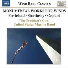 Monumental Works For Winds - U.S. Marine Band