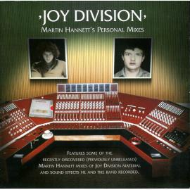 Martin Hannett's Personal Mixes - Joy Division