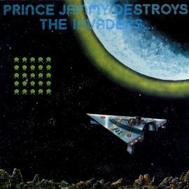 Prince Jammy Destroys The Invaders... - Prince Jammy