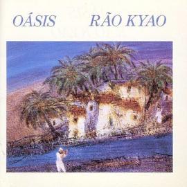 Oásis - Rão Kyao