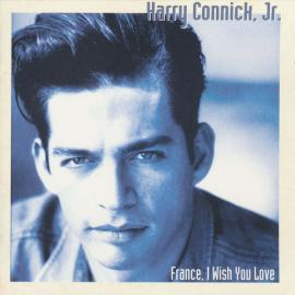 FRANCE I WISH YOU LOVE - HARRY -JR.- CONNICK