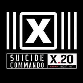 X.20 (Best Of) - Suicide Commando