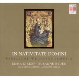 In Nativitate Domini: Festliche Weihnachtsmusik - Emma Kirkby
