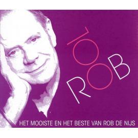 ROB 100 - Het Mooiste En Het Beste Van Rob De Nijs - Rob de Nijs