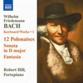 Keyboard Works • 1 - Wilhelm Friedemann Bach