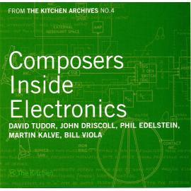 From The Kitchen Archives No. 4 - Composers Inside Electronics