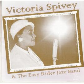Victoria Spivey & The Easy Riders Jazz Band - Victoria Spivey