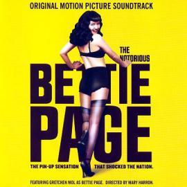 Notorious Bettie Page (Original Motion Picture Soundtrack) - Various Production