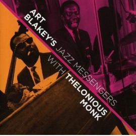Art Blakey's Jazz Messengers With Thelonious Monk - Art Blakey & The Jazz Messengers