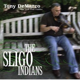 The Sligo Indians - Tony De Marco