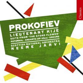 Lieutenant Kijé / Suite From The Stone Flower / Autumnal / Andante (Op. 50BIS) / Dreams - Sergei Prokofiev