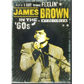 I Got The Feelin': James Brown In The '60s - James Brown