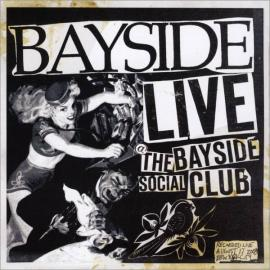 Live @ The Bayside Social Club - Bayside