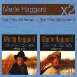 BEST OF THE 90'S 1&2 - Merle Haggard