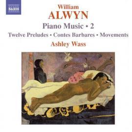 Piano Music • 2 - William Alwyn