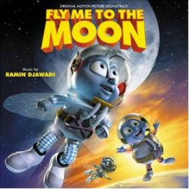 Fly Me To The Moon (Original Motion Picture Soundtrack) - Ramin Djawadi