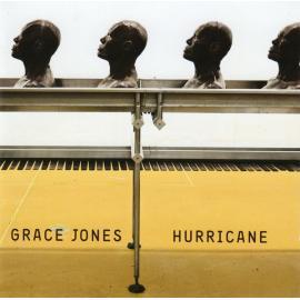 Hurricane - Grace Jones