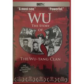 Wu - The Story Of The Wu-Tang Clan - Wu-Tang Clan
