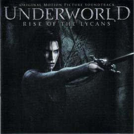 Underworld: Rise Of The Lycans (Original Motion Picture Soundtrack) - Various Production