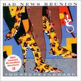 Two Steps Forward - Bad News Reunion