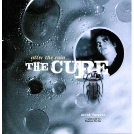 AFTER THE RAIN.. CURE+CD. - CURE