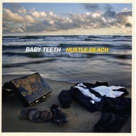 Hustle Beach - Baby Teeth