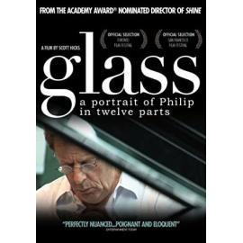 Glass: A Portrait Of Philip In Twelve Parts - Philip Glass