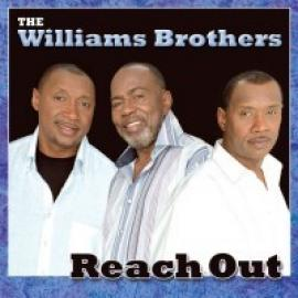 REACH OUT - WILLIAMS BROTHERS