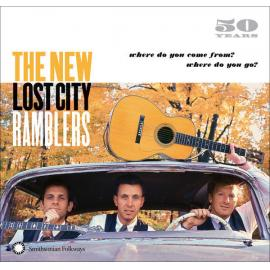 50 Years (Where Did You Come From? Where Did You Go?) - The New Lost City Ramblers