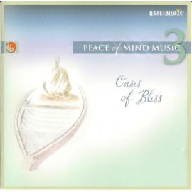 Peace of Mind Music 3 - Oasis of Bliss - Various Production