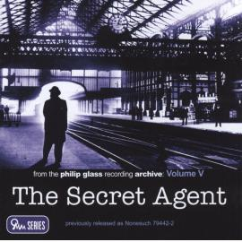 The Secret Agent - Philip Glass